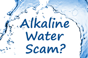 Alkaline ionized water scam